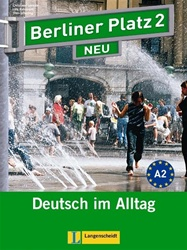 Berliner Platz 2 NEU: STUDENT PACK (contains Text-Workbook, 2 Audio-CDs, DVD, Cultural Reader/Exercise Booklet)