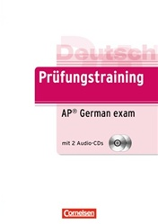 Prüfungstraining DaF / B2 - AP German Language and Culture Exam Übungsbuch mit CDs