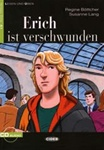 OUT-OF-PRINT, SEE NEW EDITION 9783125560406 Erich ist verschwunden mit Audio CD (A1)