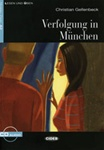 Verfolgung in München (Book with Audio-CD) (Level A2)