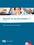 Deutsch für das Berufsleben B1: Kursbuch + 2 Audio CDs (Textbook with 2 Audio-CDs)