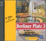 Berliner Platz 3: 2 Audio-CDs zum Lehrbuchteil (2 Audio CDs for the Textbook only)