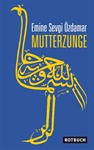 Mutterzunge THIS TITLE IS OUT-OF PRINT SEE ALTERNATE ISBN 9783434545378