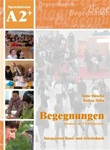 Begegnungen A2+ Textbook/Workbook combined plus 2 Audio-CD's