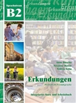 Erkundungen DaF B2:  Intergriertes Kurs- und Arbeitsbuch (Textbook and Workbook combined with Audio CD)