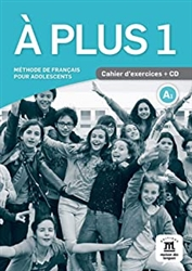 A plus 1 A1 : Cahier d'exercices (1CD audio) (Workbook)